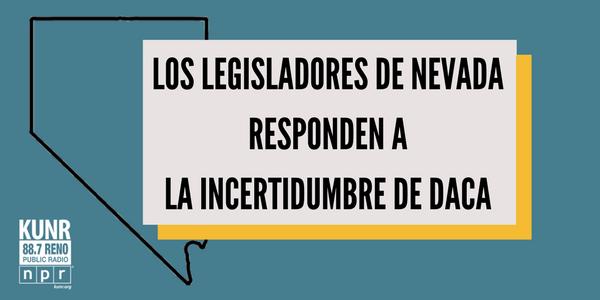 Imagen, los legisladores de Nevada responden a la incertidumbre de DACA